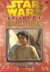Okładka książki Trouble on Tatooine Dave John Wolverton