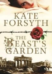 Okładka książki The beast s garden Kate Forsyth
