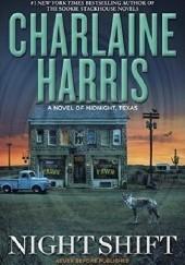 Okładka książki Night Shift Charlaine Harris