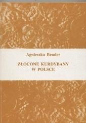 Okładka książki Złocone kurdybany w Polsce Agnieszka Bender