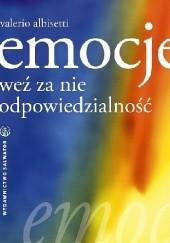 Okładka książki Emocje. Weź za nie odpowiedzialność Valerio Albisetti