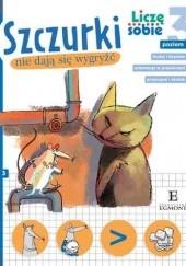 Okładka książki Szczurki nie dają się wygryźć Rafał Witek