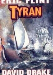 Okładka książki Tyran David Drake,Eric Flint