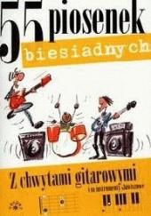 Okładka książki 55 piosenek biesiadnych  z chwytami gitarowymi i na instrumenty klawiszowe Jacek Wenclewski