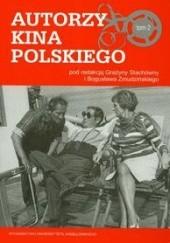 Okładka książki Autorzy kina polskiego t.2 Grażyna Stachówna