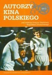 Okładka książki Autorzy kina polskiego t.3 Grażyna Stachówna