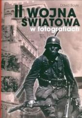 Okładka książki II wojna światowa w fotografii David Boyle
