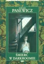 Okładka książki Śmierć w darkroomie Edward Pasewicz