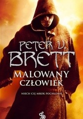 Okładka książki Malowany człowiek: Księga I Peter V. Brett