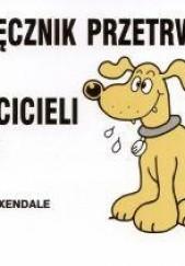 Okładka książki Podręcznik przetrwania dla właścicieli psów Martin Baxendale
