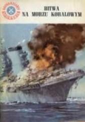 Okładka książki Bitwa na Morzu Koralowym Andrzej Perepeczko