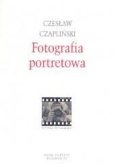 Okładka książki Fotografia portretowa Czesław Czapliński