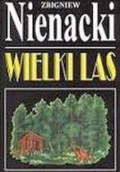 Okładka książki Wielki las Zbigniew Nienacki