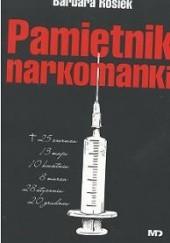 Okładka książki Pamiętnik narkomanki Barbara Rosiek