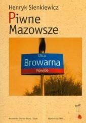 Okładka książki Piwne Mazowsze Henryk Sienkiewicz