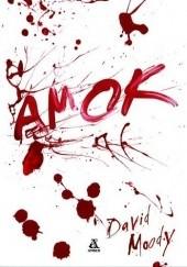 Okładka książki Amok David Moody