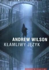 Okładka książki Kłamliwy język Andrew Wilson
