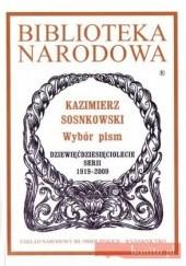 Okładka książki Wybór pism Kazimierz Sosnkowski