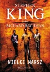 Okładka książki Wielki Marsz Richard Bachman