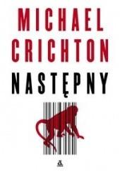 Okładka książki Następny Michael Crichton