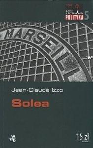 Okładka książki Solea Jean-Claude Izzo