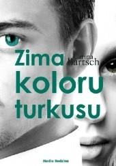 Okładka książki Zima koloru turkusu Carina Bartsch