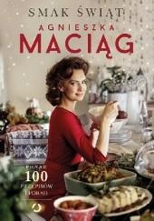 Okładka książki Smak świąt Agnieszka Maciąg