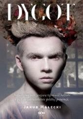 Okładka książki Dygot Jakub Małecki