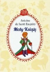 Okładka książki Mały Książę Antoine de Saint-Exupéry
