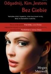 Okładka książki Bez ciebie Megan Maxwell