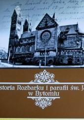 Okładka książki Historia Rozbarku i parafii św. Jacka w Bytomiu Magdalena Mikrut-Majeranek