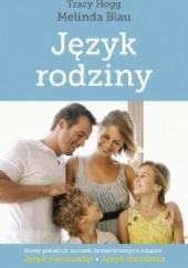 Okładka książki Język rodziny Tracy Hogg,Melinda Blau