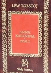 Okładka książki Anna Karenina. Tom 1