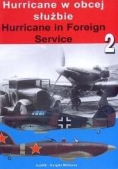Okładka książki Hurricane w obcej służbie Mirosław Wawrzyński