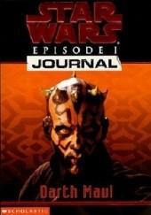 Okładka książki Star Wars Episode I Journal: Darth Maul Jude Watson