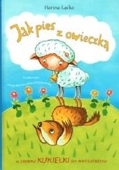 Okładka książki Jak pies z owieczką Hanna Łącka