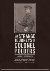 Okładka książki The Strange Journeys of Colonel Polders Lord Dunsany