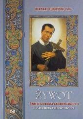 Okładka książki Żywot świętego brata Gerarda Majelli ze Zgromadzenia Redemptorystów Bernard Łubieński