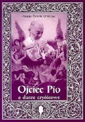 Okładka książki Ojciec Pio a dusze czyścowe Alessio Parente