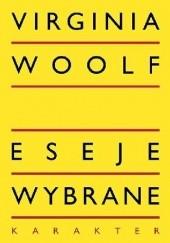Okładka książki Eseje wybrane Virginia Woolf