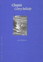 Okładka książki Chopin. Cztery ballady Jim Samson