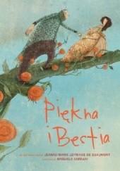 Okładka książki Piękna i Bestia Giada Francia,Manuela Adreani