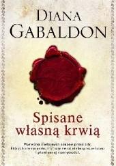 Okładka książki Spisane własną krwią Diana Gabaldon