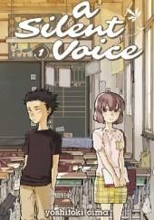 Okładka książki A Silent Voice, Volume 1 Yoshitoki Oima