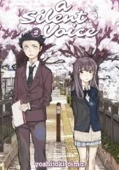 Okładka książki A Silent Voice, Volume 2 Yoshitoki Oima