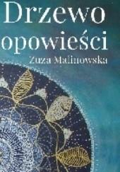 Okładka książki Drzewo opowieści Zuza Malinowska