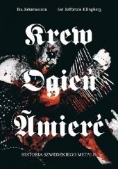 Okładka książki Krew Ogień Śmierć Ika Johannesson,Jon Jefferson Klingberg