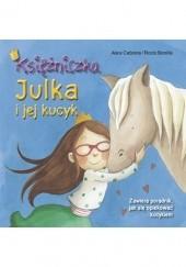 Okładka książki Księżniczka Julka i jej kucyk Aleix Cabrera