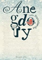 Okładka książki Anegdoty Lidia Stanisławska