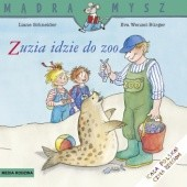 Okładka książki Zuzia idzie do zoo Eva Wenzel-Bürger,Liane Schneider